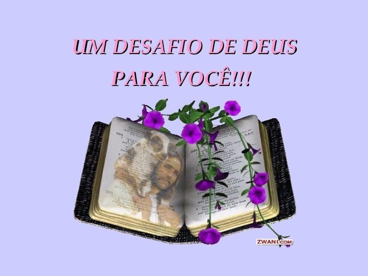 UM DESAFIO DE DEUS PARA VOCÊ!!!