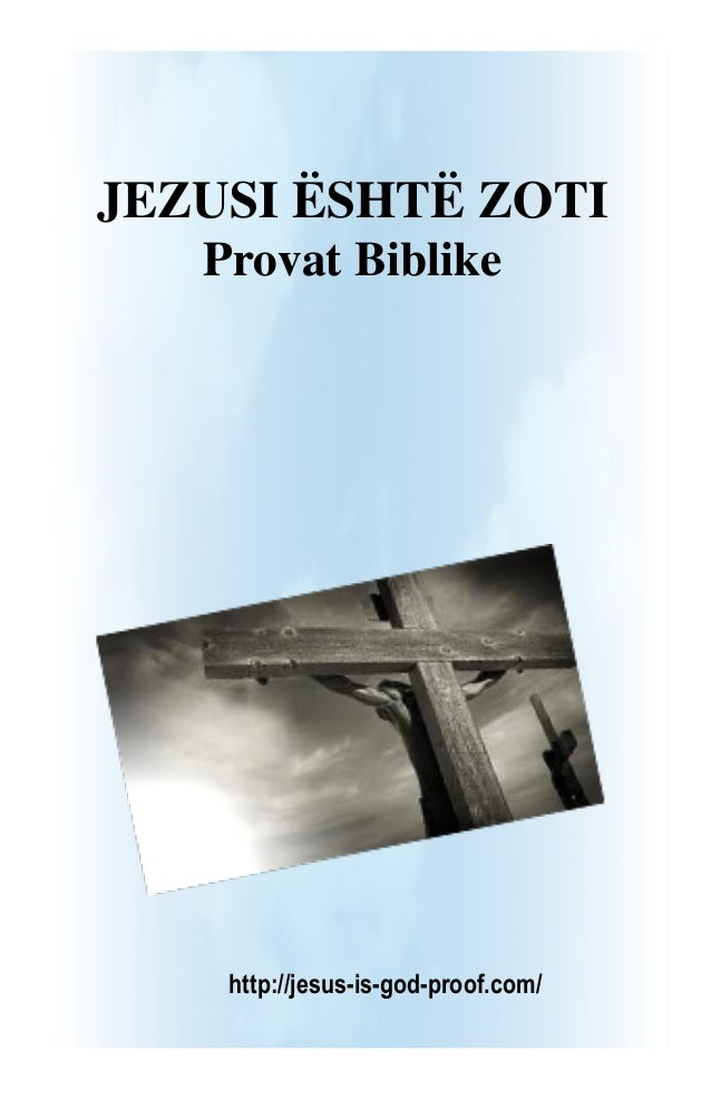 Jesus is God: The Biblical Proof (Albanian version in A4 Format)