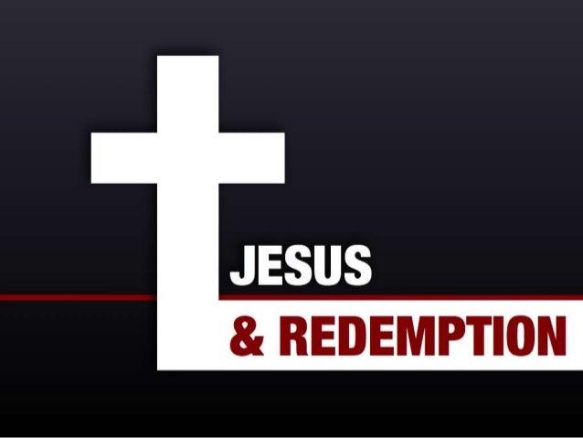Jesus & Redemption