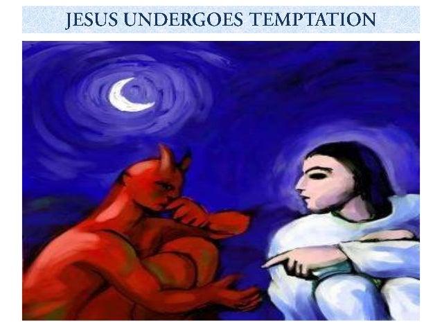 Jesus undergoes temptation