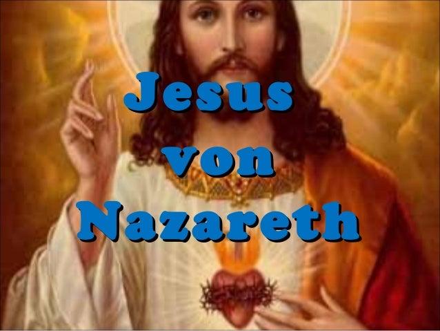 JesusJesus vonvon NazarethNazareth