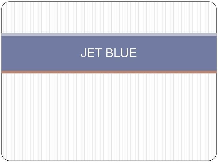 JET BLUE<br />