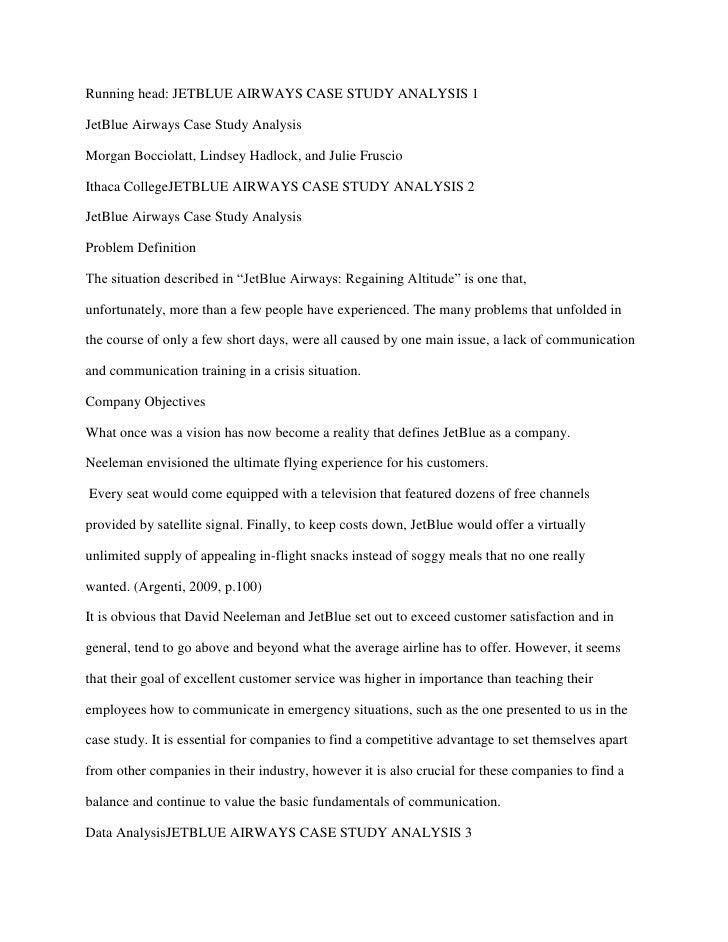 Running head: JETBLUE AIRWAYS CASE STUDY ANALYSIS 1JetBlue Airways Case Study AnalysisMorgan Bocciolatt, Lindsey Hadlock, ...