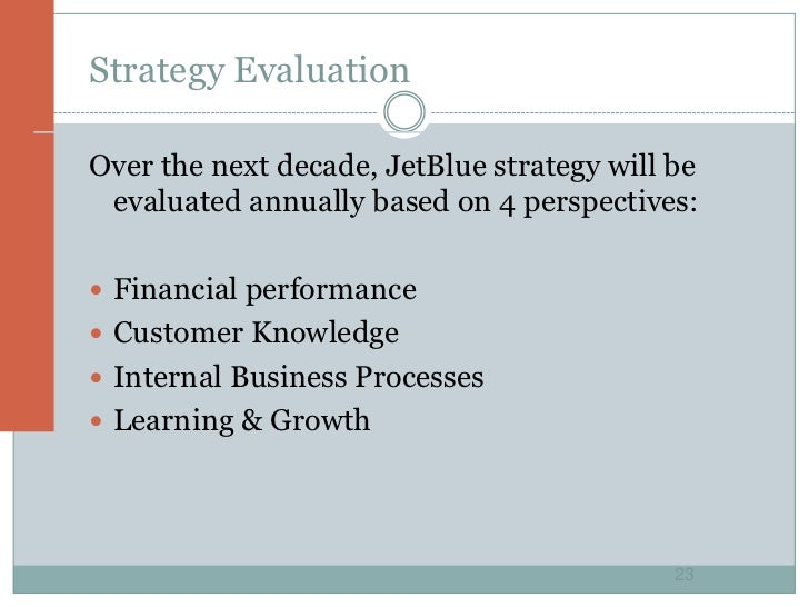 strategic planning jet blue airways essay View essay - jet blue case analysis from bm 490 at monmouth university-west long branch i objectives a jetblues product mission philosophy is to compete against.