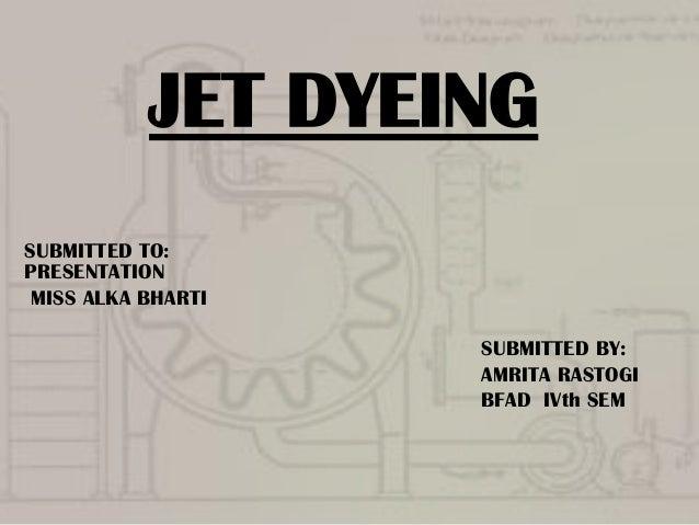 Jet dyeing