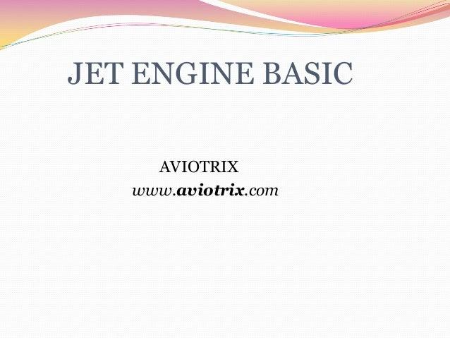 JET ENGINE BASIC AVIOTRIX www.aviotrix.com