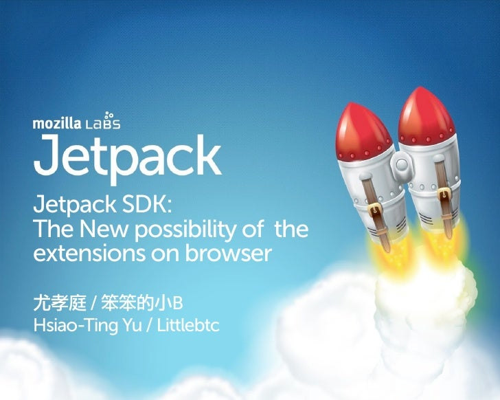 Jetpack SDK: The new possibility of the extensions on browser