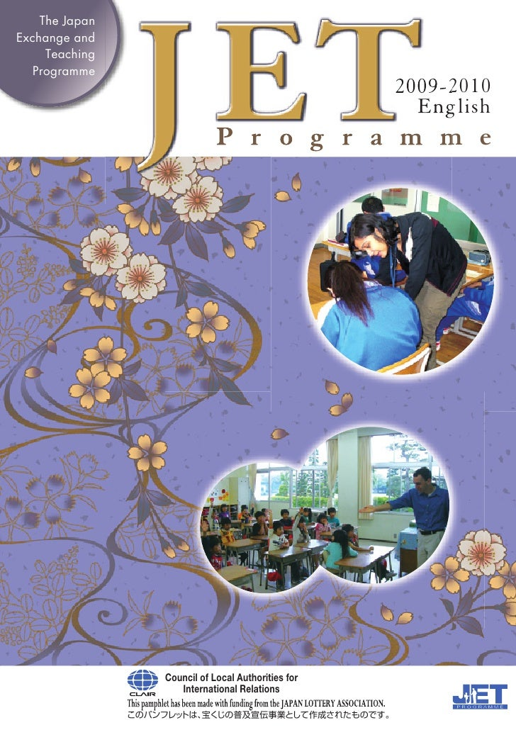 The Japan Exchange and      Teaching    Programme                                                    2009-2010            ...