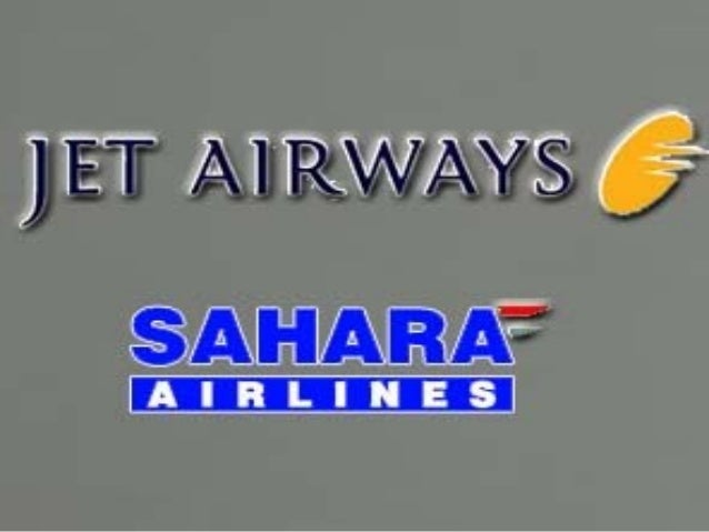 analysing jet airways sahara airlines merger View notes - jet airways mergerdocx from management eco121 at lovely professional university analysing jet airways sahara airlines merger print reference this published: 23rd march, 2015 last.