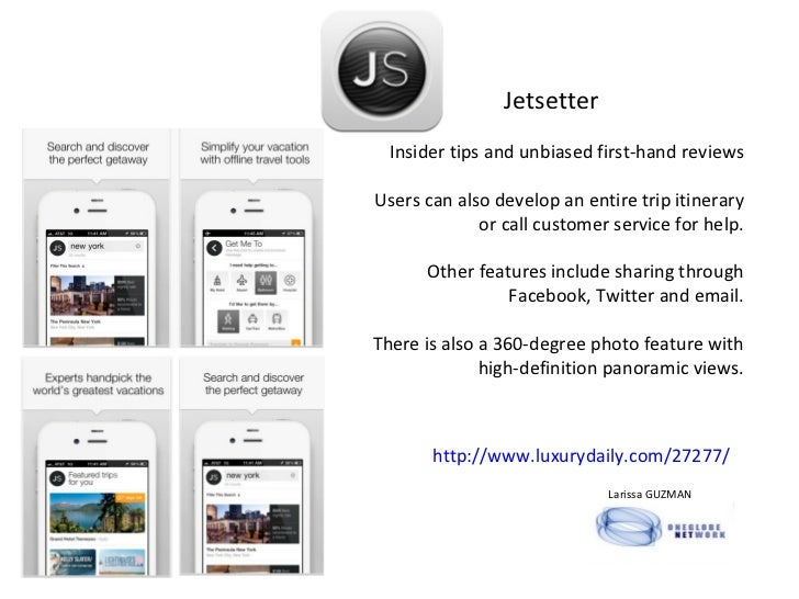 http://www.luxurydaily.com/27277/ Jetsetter   Insider tips and unbiased first-hand reviews Users can also develop an entir...