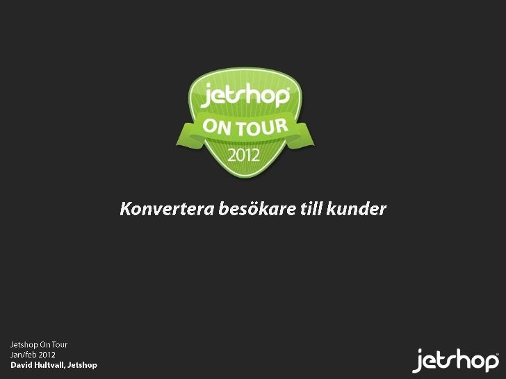 Jetshop on tour jan/feb 2012
