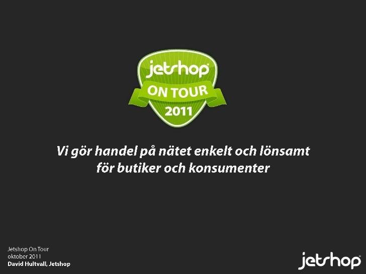 Jetshop on tour oktober 2011