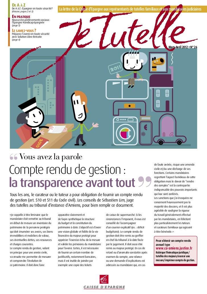 De A à Z  De A à Z : Épargner en toute sécurité?  (dossier, pages 2 et 3)                                             La ...