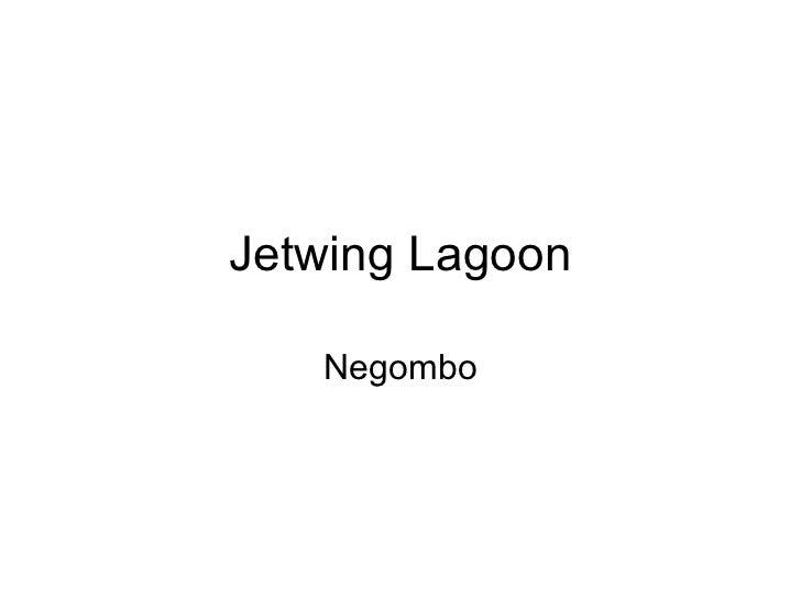 Jetwing Lagoon   Negombo