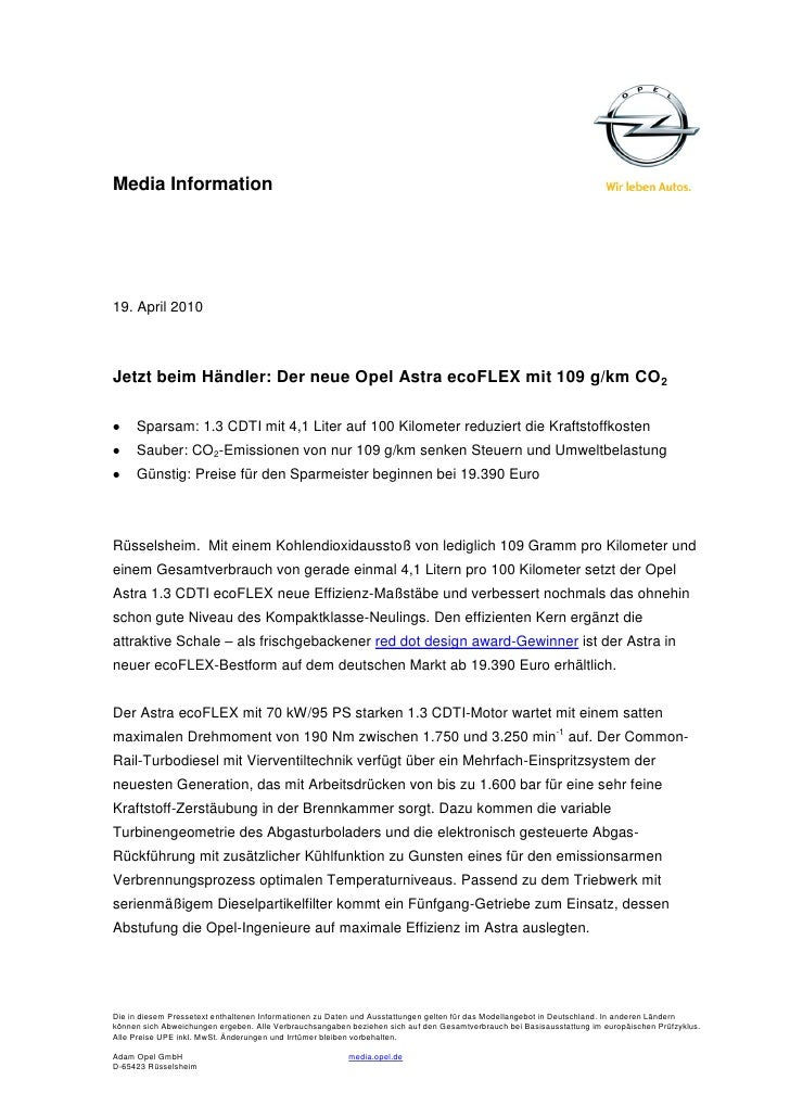 Media Information19. April 2010Jetzt beim Händler: Der neue Opel Astra ecoFLEX mit 109 g/km CO2     Sparsam: 1.3 CDTI mit ...