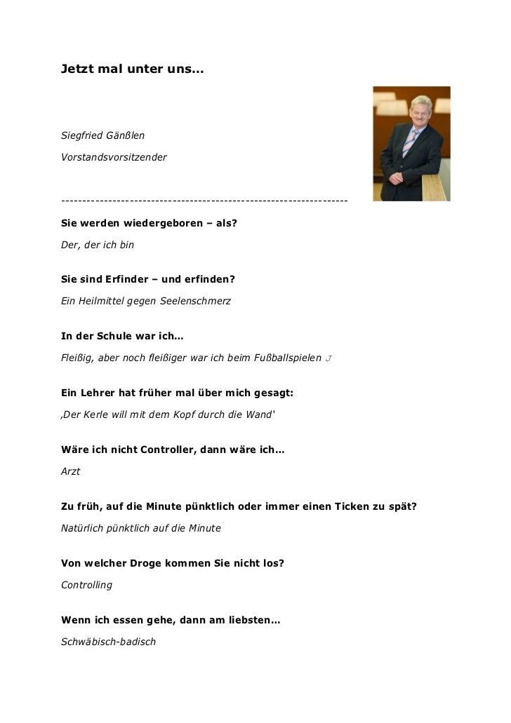 Jetzt mal unter uns…Siegfried GänßlenVorstandsvorsitzender----------------------------------------------------------------...