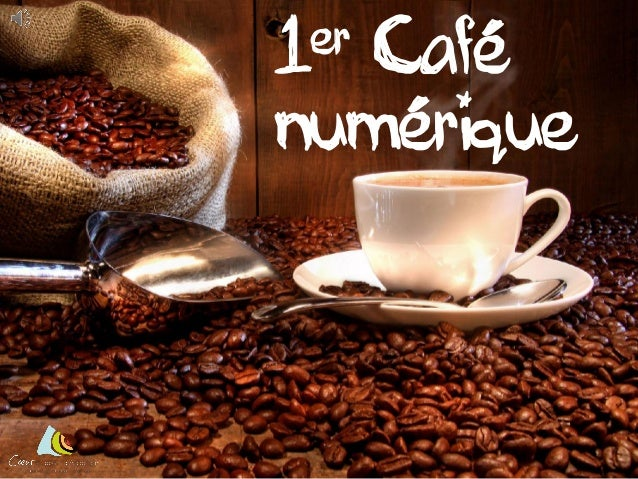 er 1  Café numérique