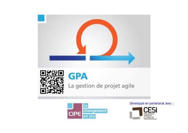 1CIPE - le Jeu de la Gestion de Projet AgileDéveloppé en partenariat avec :