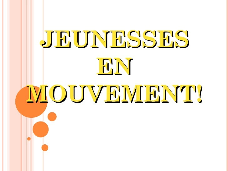 JEUNESSES EN MOUVEMENT!