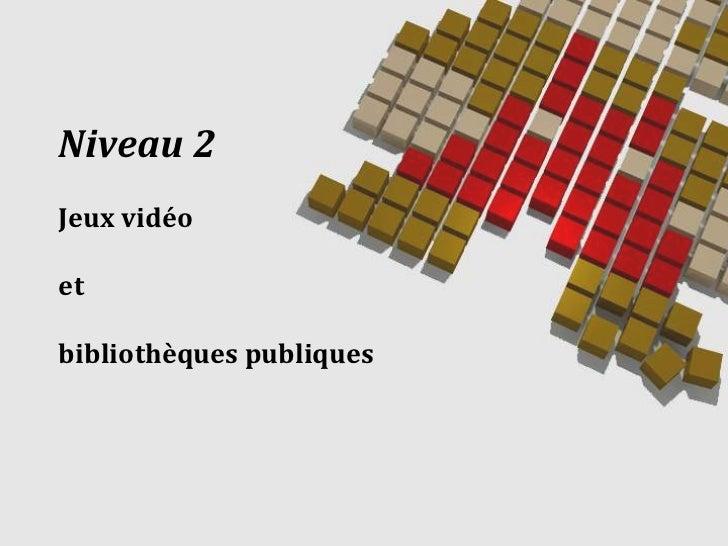Jeux video et bibliothèques publiques à Montréal