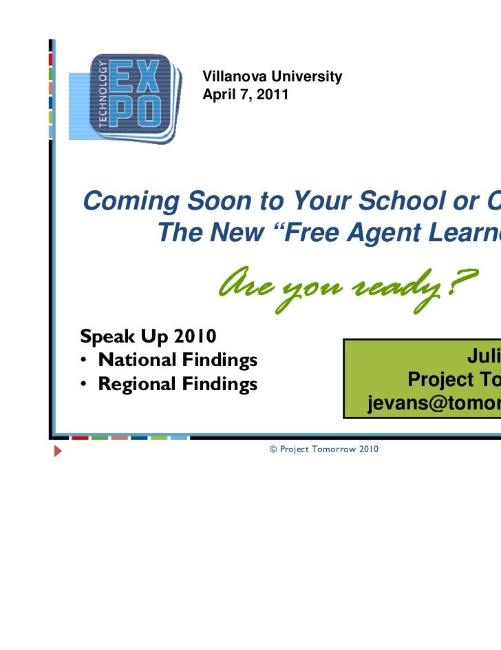 "Villanova University             April 7, 2011Coming Soon to Your School or Campus:     The New ""Free Agent Learner       ..."