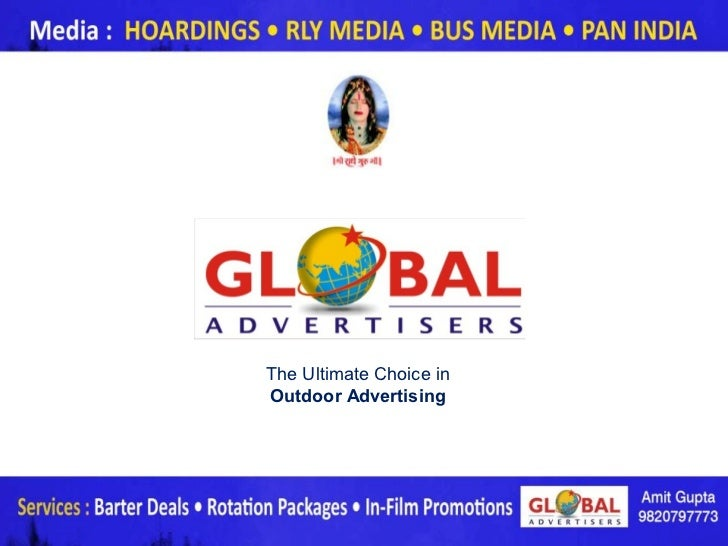 The Ultimate Choice inOutdoor Advertising