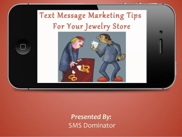 Text Message Marketing for Jewelry Stores