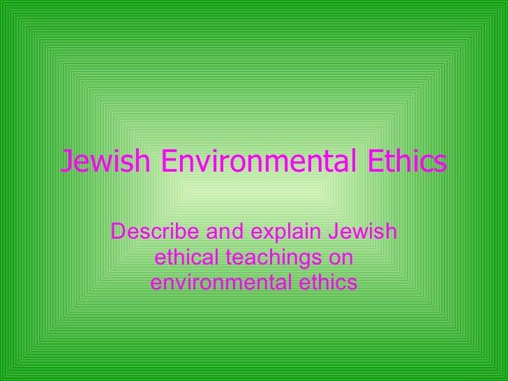 Jewish Environmental Ethics