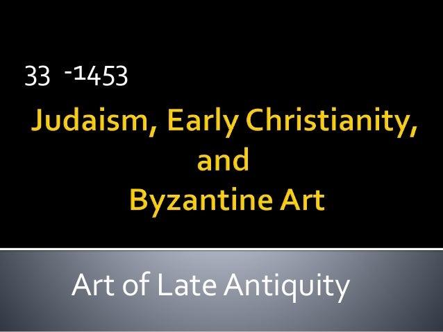 Jewish, Early Christian,and Byzantine art ppt