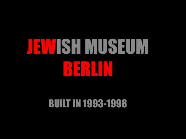 JEWISH MUSEUM BERLIN BUILT IN 1993-1998