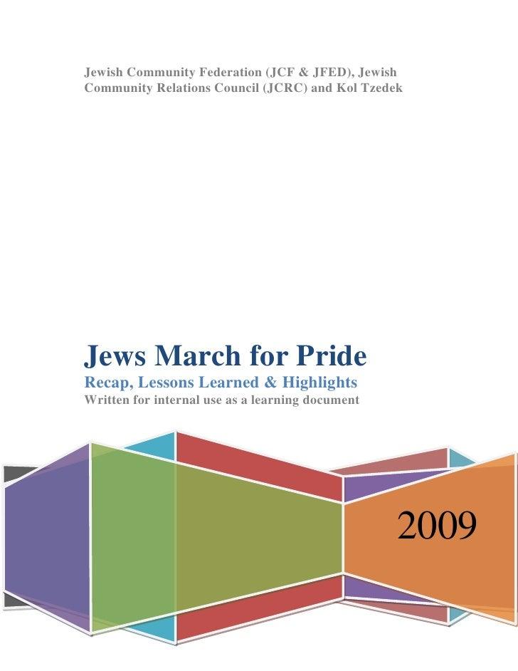 Jewish Community Federation (JCF & JFED), Jewish Community Relations Council (JCRC) and Kol Tzedek     Jews March for Prid...