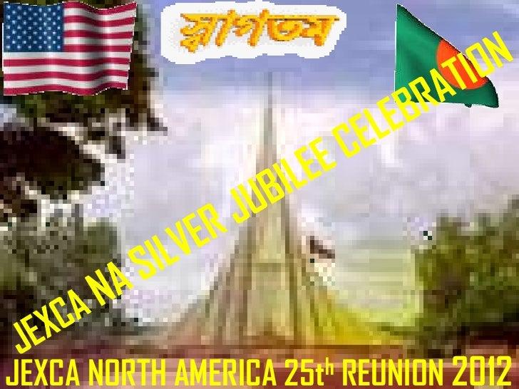 JEXCA NORTH AMERICA 25th REUNION 2012