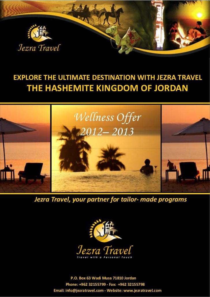 EXPLORE THE ULTIMATE DESTINATION WITH JEZRA TRAVEL   THE HASHEMITE KINGDOM OF JORDAN                     Wellness Offer   ...