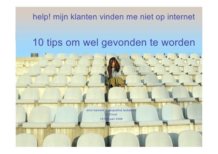 help! mijn klanten vinden me niet op internet   10 tips om wel gevonden te worden                   erno hannink & jacquel...