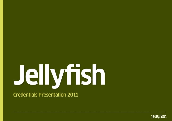 JellyfishCredentials Presentation 2011