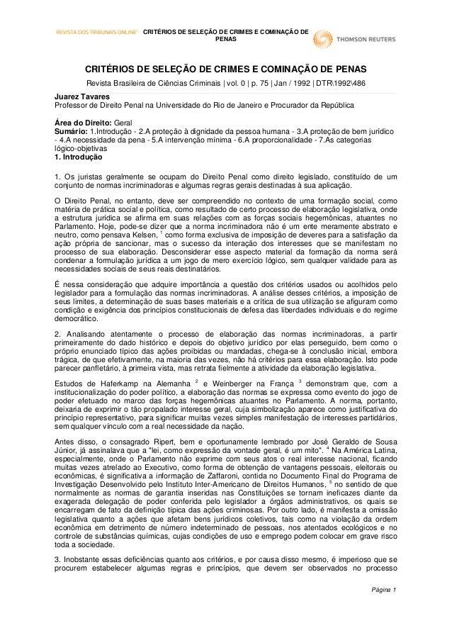 CRITÉRIOS DE SELEÇÃO DE CRIMES E COMINAÇÃO DE PENAS Revista Brasileira de Ciências Criminais | vol. 0 | p. 75 | Jan / 1992...