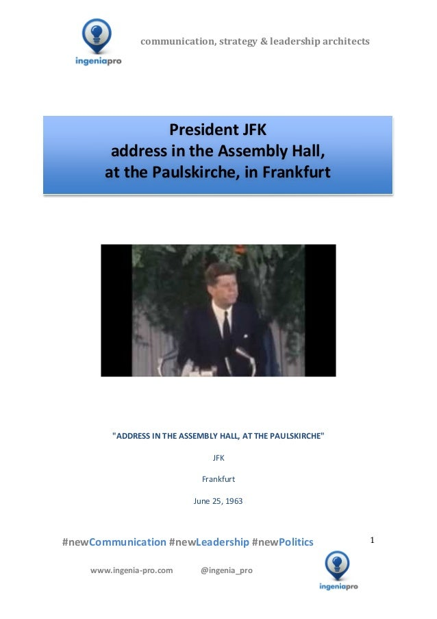 President JFK address in the Assembly Hall at the Paulskirche in Frankfurt