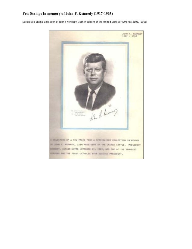 Few Stamps in memory of John F. Kennedy (1917-1963) Specialized Stamp Collection of John F Kennedy, 35th President of the ...