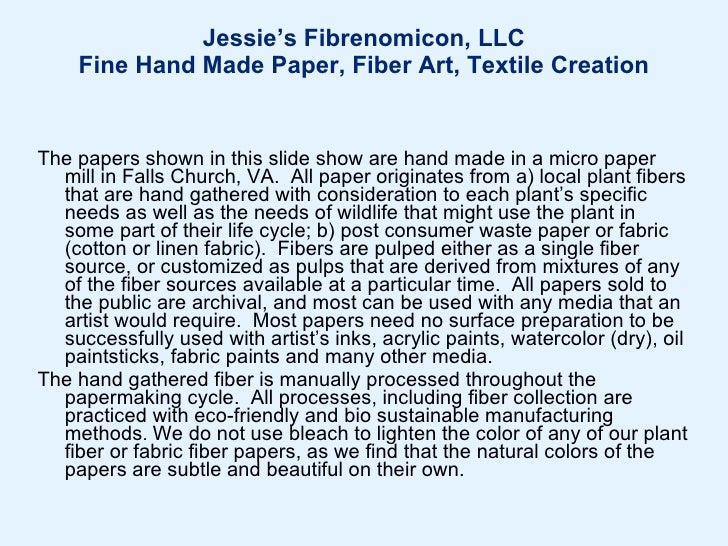 Jessie's Fibrenomicon, LLC Fine Hand Made Paper, Fiber Art, Textile Creation (suggestion:  view in full screen mode to see...