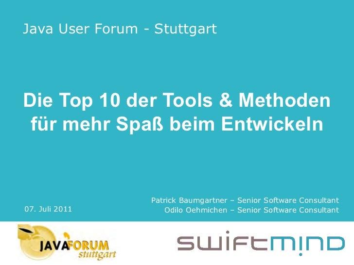 JFS 2011 - Top 10 Tools & Methoden - Baumgartner, Oehmichen
