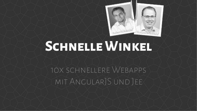SchnelleWinkel 10x schnellere Webapps mit AngularJS und Jee