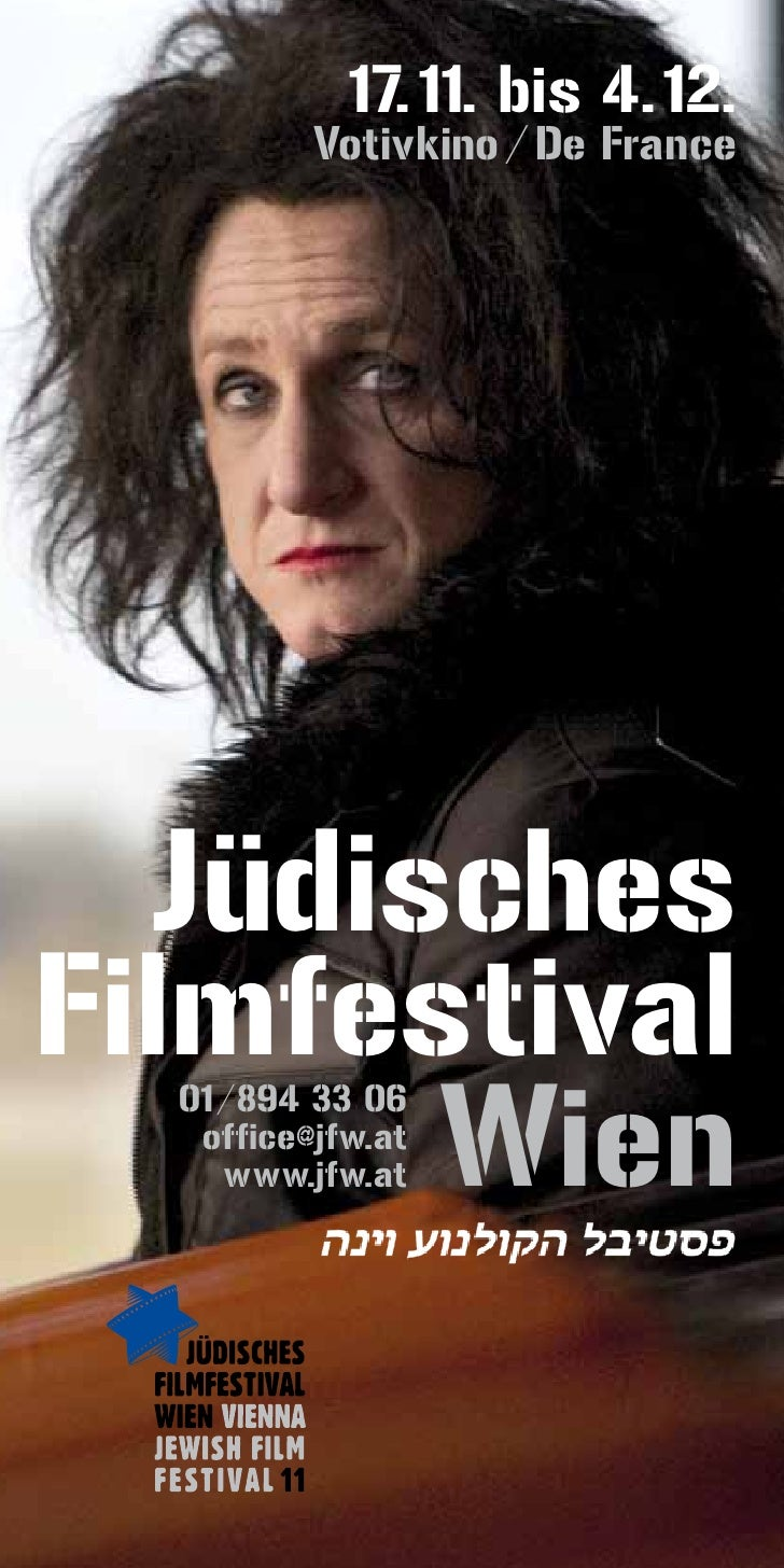 17. 11. bis 4. 12.          Votivkino / De France  JüdischesFilmfestival       Wien  01 /894 33 06   office@jfw.at     www...