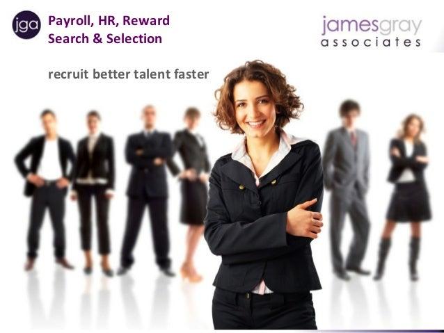 Payroll, HR, Reward      Search & Selection      recruit better talent fasterPayroll | HR |Reward Recruitment   Temporary ...