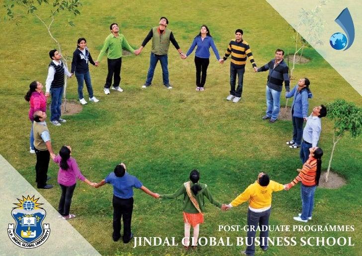 POST-GRADUATE PROGRAMMESJINDAL GLOBAL BUSINESS SCHOOL