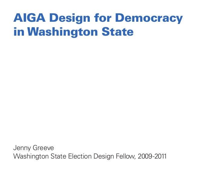 Jenny Greeve - AIGA Design for Democracy in Washington State