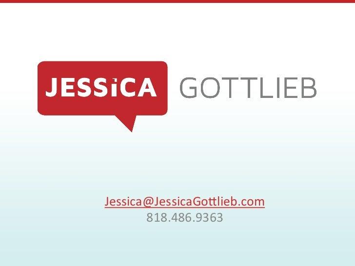 Jessica Gottlieb Media Kit 2012