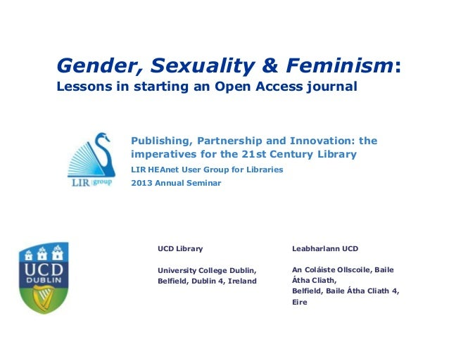 Gender, Sexuality & Feminism:Lessons in starting an Open Access journal          Publishing, Partnership and Innovation: t...
