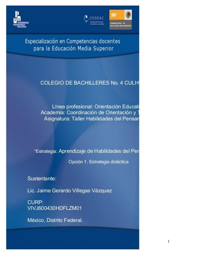 COLEGIO DE BACHILLERES No. 4 CULHUACÁN Línea profesional: Orientación Educativa Academia: Coordinación de Orientación y Tu...