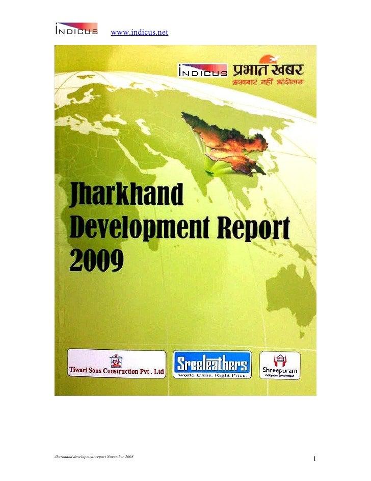 www.indicus.net     Jharkhand development report November 2008                                                1