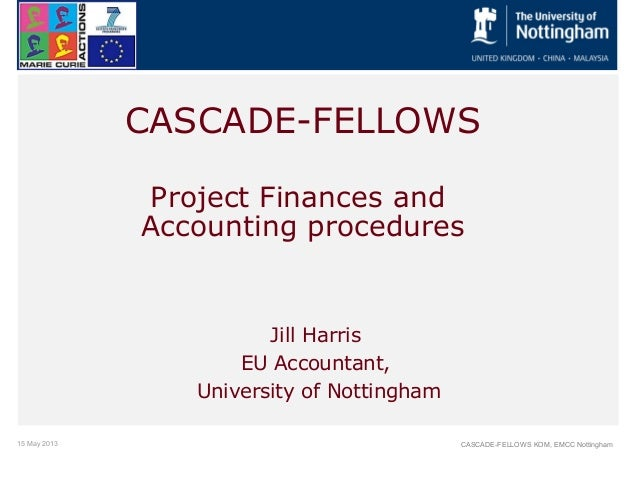 Financial procedures, CASCADE-FELLOWS Kick-off meeting 15 May 2013